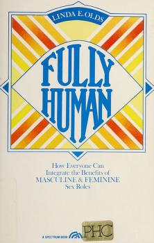 Cover of: Fully human | Linda E. Olds