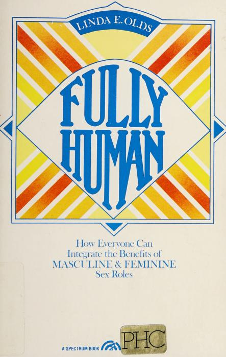 Fully human by Linda E. Olds