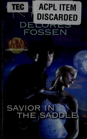 Cover of: Savior in the saddle | Delores Fossen