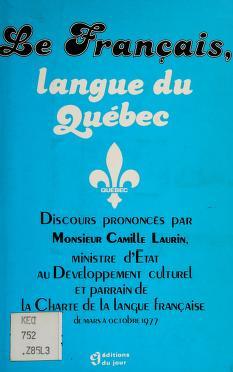 Cover of: Le français, langue du Québec | Camille Laurin