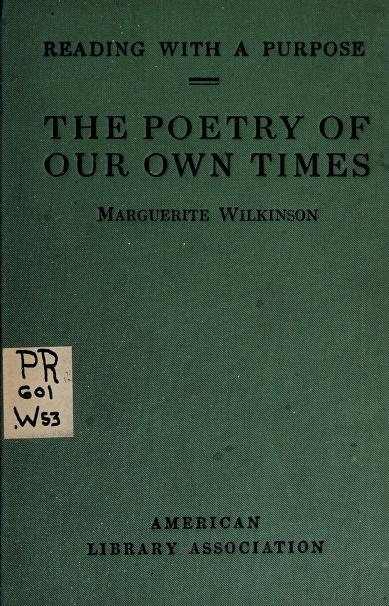 The poetry of our own times by Wilkinson, Marguerite Ogden Bigelow