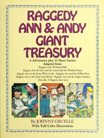 Cover of: Raggedy Ann & Andy giant treasury | Golden, Nancy.