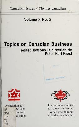 Cover of: Topics on Canadian business   edited by Peter Karl Kresl.