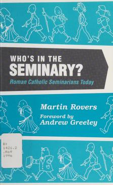 Cover of: Who's in the seminary? | Martin W. Rovers