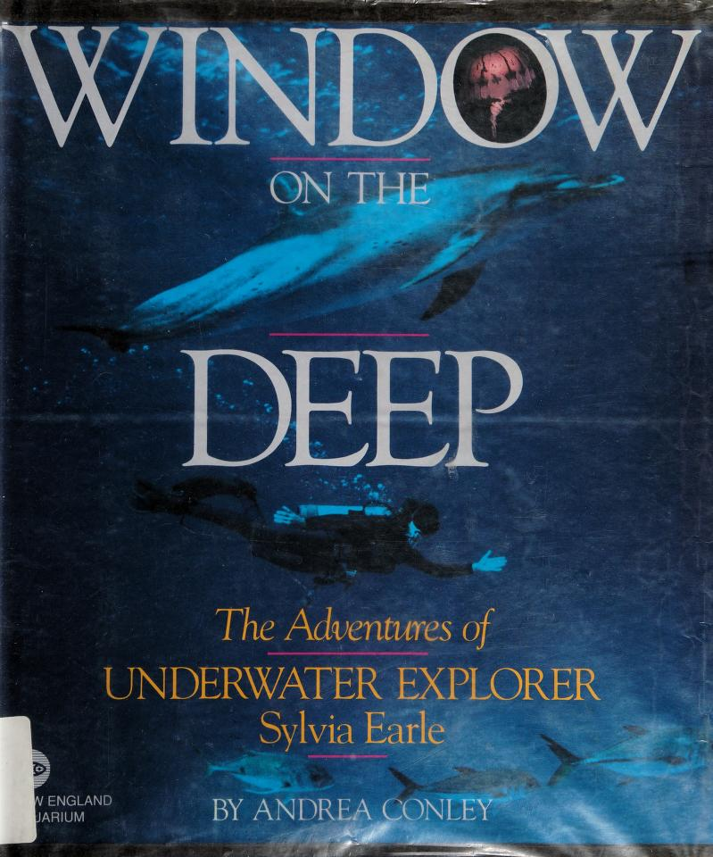 Window on the deep by Andrea Conley